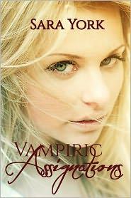 Sara York - Vampiric Assignation