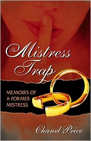 Chanel Price - The Mistress Trap: Memoirs of a Former Mistress