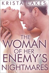 Krista Lakes - The Woman of Her Enemy's Nightmares