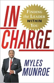 Myles Munroe - In Charge