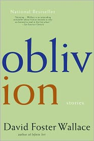 David Foster Wallace - Oblivion