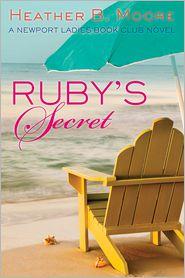 Heather B. Moore H. B. Moore - Ruby's Secret