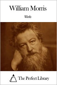 William Morris - Works of William Morris