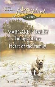 Margaret Daley - Tidings of Joy and Heart of the Family