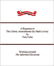 A Response to The Liberty Amendments : by Tom Cuba