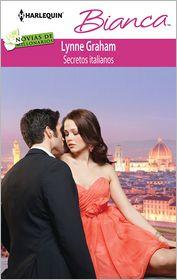 Lynne Graham - Secretos italianos