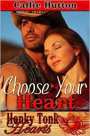 Callie Hutton - Choose Your Heart