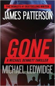 James Patterson - Gone (Michael Bennett Series #6)