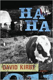 David Kirby - The Ha-ha: Poems