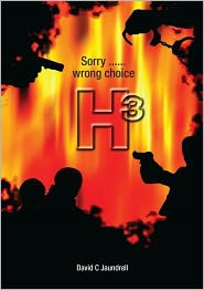 David C Jaundrell - H3 Wrong choice....