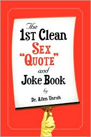 1st Clean Sex Quote and Joke Book