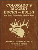 Colorado's Biggest Bucks and Bulls