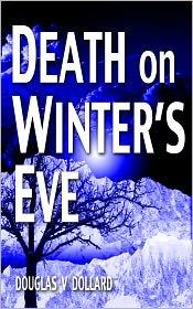 Douglas Dollard - DEATH ON WINTER'S EVE