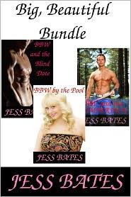 Jess Bates - Big Beautiful Bundle (BBW erotica)