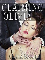 Clara Bright - Claiming Olivia
