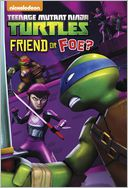 Friend or Foe? (Teenage Mutant Ninja Turtles)