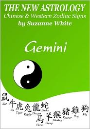 Suzanne White - Gemini - The New Astrology - Chinese & Western Zodiac Signs (New Astrology Sun Sign Series, #3)