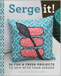 Book Cover Image. Title: Serge It!:  24 Fun & Fresh Projects to Sew with Your Serger, Author: by Jenny Doh