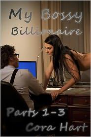 Cora Hart - My Bossy Billionaire Books 1-3 (BBW and BDSM)