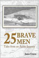25 Brave Men