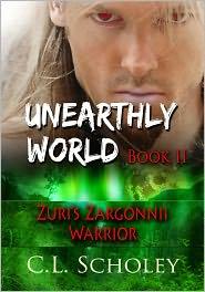 C. L. Scholey - Zuri's Zargonnii Warrior [Unearthly World Book 2]