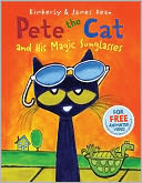 Pete the Cat and His Magic Sunglasses by James Dean: Book Cover
