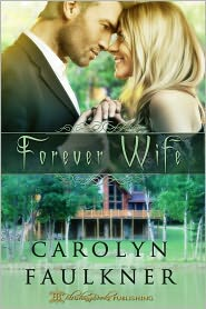 Blushing Books (Editor) Carolyn Faulkner - Forever Wife