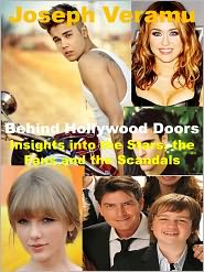 Joseph Veramu - Behind Hollywood Doors: Insights into the Stars, the Fans and the Scandals