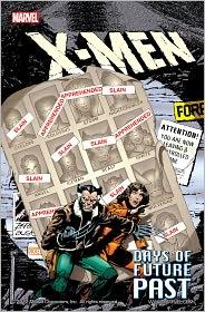 John Byrne Chris Claremont - X-Men: Days of Future Past