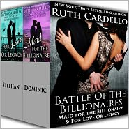 Ruth Cardello - Battle of the Billionaires (Maid for the Billionaire & For Love or Legacy)