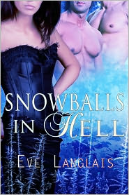 Eve Langlais - Snowballs In Hell