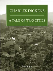 Charles Dickens - A tale of two cities