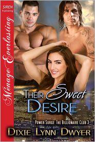 Dixie Lynn Dwyer - Their Sweet Desire