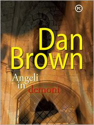 Dan Brown - Angeli in demoni