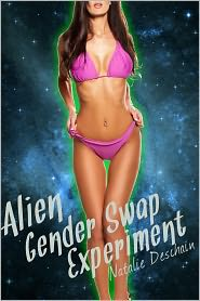 Natalie Deschain - Alien Gender Swap Experiment (Gender Tranformation, Feminization Erotica)
