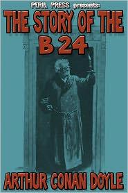 Arthur Conan Doyle - The Story of the B 24