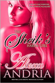 Alexx Andria - The Sheik's Harem Girl (BDSM erotica)