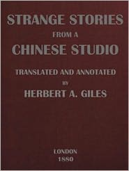 Songling Pu - Strange Stories from a Chinese Studio (Volumes I of II)