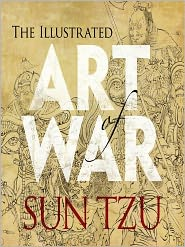Sun Tzu - The Illustrated Art of War