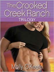 Molly O'Keefe - The Crooked Creek Ranch Trilogy (3-Book Bundle)