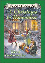 Jean Little, Julie Lawson, Karleen Bradford, Marsha Forchuk Skrypuch, Maxine Trottier, Perry Nodelman, Sarah Ellis  Carol Matas - Dear Canada: A Christmas to Remember