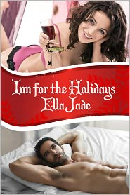 Annabelle Crawford (Editor) Ella Jade - Inn for the Holidays