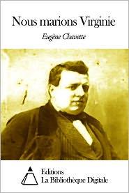 Eugène Chavette - Nous marions Virginie