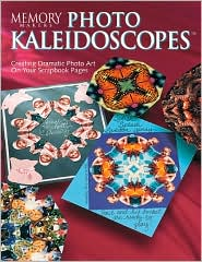 Memory Makers Photo Kaleidoscopes by Satellite Press: Book Cover