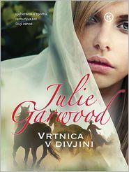 Ne Kralj Julie Garwood - Vrtnica v divjini