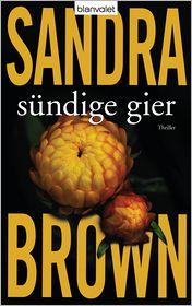 Sandra Brown  Christoph Göhler - Sündige Gier