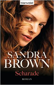 Sandra Brown  Gabriela Prahm - Scharade