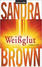 Sandra Brown  Christoph Göhler - Weißglut