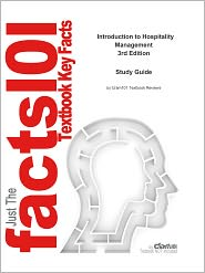 Cram101 Textbook Reviews - e-Study Guide for: Introduction to Hospitality Management by John R. Walker, ISBN 9780135061381