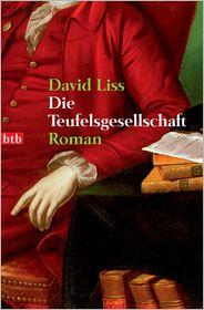 Leon Mengden  David Liss - Die Teufelsgesellschaft